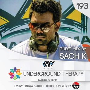 UNDERGROUND THERAPY 193 Guest Mix By Sach K
