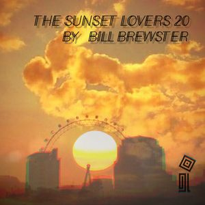 The Sunset Lovers #20 with Bill Brewster
