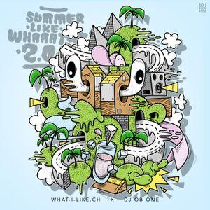 WHAT I LIKE x DJ OB ONE - SUMMER like...whaaat 2.0