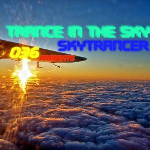 Skytrancer Presents - Trance In The Sky Episode 036