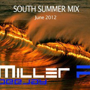 South Summer Mix, June 2012 - DJ MILLER F