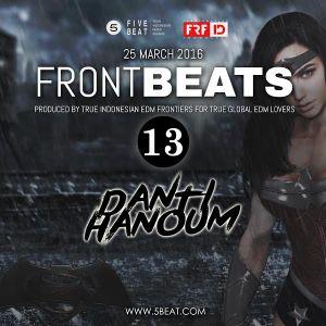 FRFID x 5BEAT presents FRONTBEATS eps 12 (Danti Hanoum)