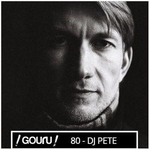 Gouru.fr Podcast 80 - Substance aka DJ Pete