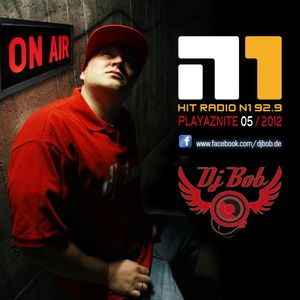 N1 PlayazNite @Hit Radio N1 by DJ Bob | DeeJay Bob 05/2012