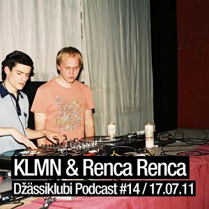KLMN & Renca Renca - Džässiklubi Podcast #14