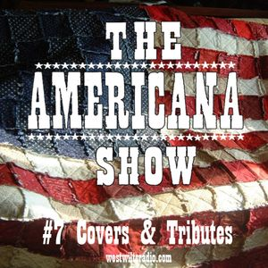 WWR - The Americana Show - #7 Covers & Tributes