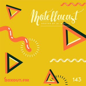 DJ MoCity - #motellacast E143 - now on boxout.fm [12-02-2020]