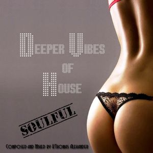 Deeper Vibes of House Episode 26