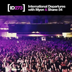 Myon & Shane 54 - International Departures 273