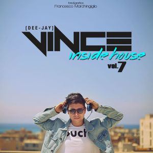 DJ VINCE presents: INSIDE HOUSE vol.7