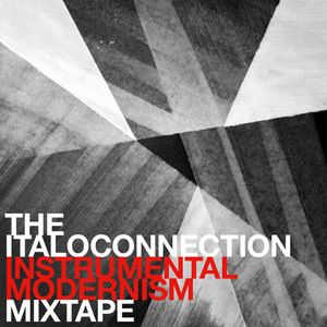 ITALOCONNECTION - Instrumental Modernism Mixtape (PROMO DUB MIXES)