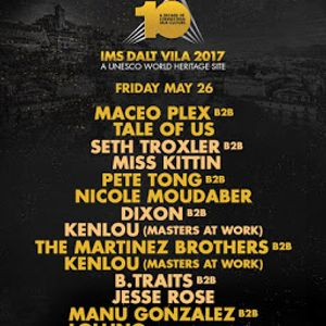 Maceo Plex b2b Tale Of Us @ IMS Dalt Vila 2017 - 26 May 2017