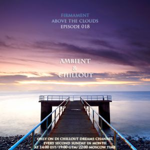 Firmament - Above The Clouds Episode 018 (13.02.2011)