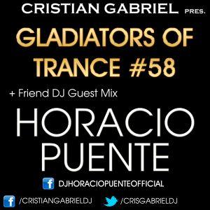 Gladiators Of Trance #58 + Friend DJ Guest Mix: HORACIO PUENTE - by Cristian Gabriel (23.11.12)