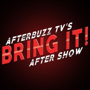 Bring It! S:3 | Ratchcity! E:18 | AfterBuzz TV AfterShow