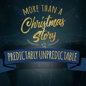 More Than A Christmas Story: Predictably Unpredictable