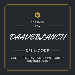 DaaveBlanch @ THE WEEKLY DRUMCODE SESSION EP.2