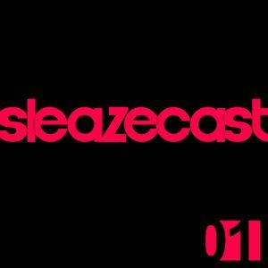 Sleazecast 01