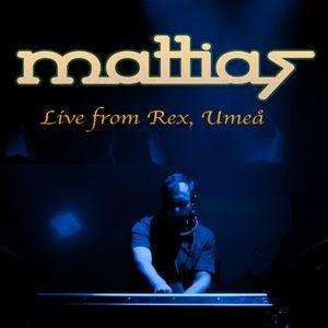 DJ Mattias - Live from Rex, Umeå 140111