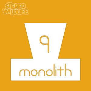 Monolith Volume 9