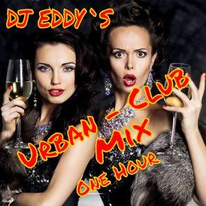 Urban Club Mix 05-2016 by DJ Eddy