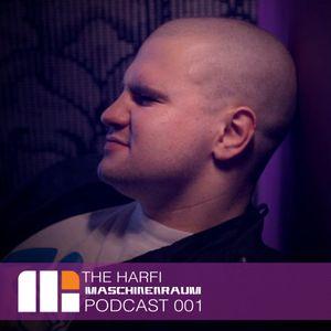 Maschinenraum Podcast 001 - TheHarfi