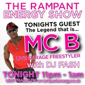 07 - RAMPANT ENERGY SHOW - feat MC B - UNITY RADIO 92.8 FM - 18-08-2012
