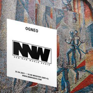 Ogneo - 24th April 2021