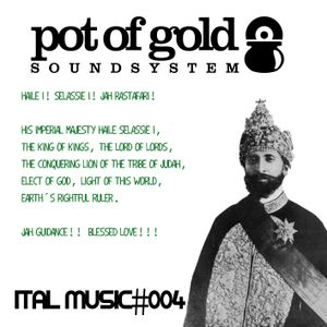 "POT OF GOLD SOUNDSYSTEM ""ITAL MUSIC#004"""