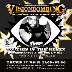 Yo!…This Is The Remix (E-mix) by Psykhomantus & Mr. Dex (Oct 2015)