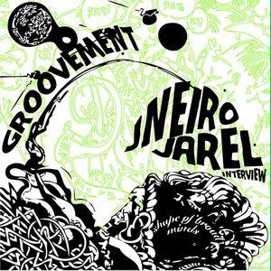 GROOVEMENT // Jneiro Jarel Interview Part Two / June 2009