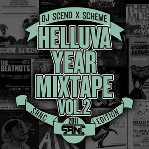DJ Scend x Scheme Present Helluva Year Mixtape Vol. 2