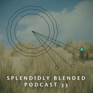 Splendidly Blended Podcast 33 - Female Solo Artists