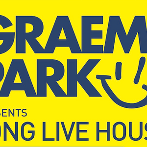 This Is Graeme Park: Long Live House Radio Show 11OCT19
