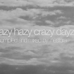 Lazy.Hazy.Crazy.Dayz