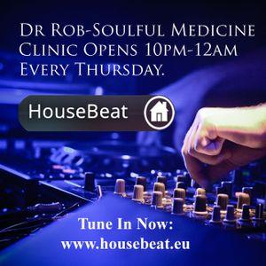 Dr Rob Soulful Medicine House Beat Radio 19th November 2015