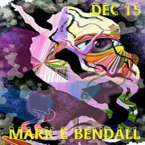 MARK E BENDALL - FRESH HOUSE - DEC 15