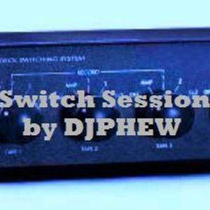 Switch Decks Session by DJ PHEW