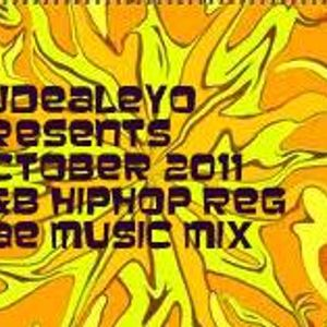 october 2011 hiphop R&B  Reggae music mix by djdealeyo.com