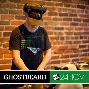24 Hours Of Vinyl - GHOSTBEARD (Montreal)