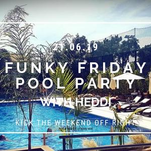 Funky Friday Pool Party @RoyalRabibo 21.6.19