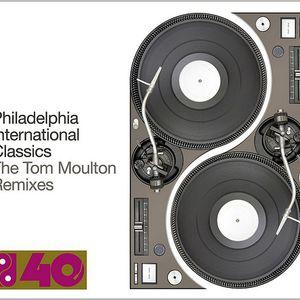 Tom Moulton's Remixed Philadelphia International Classics Mix