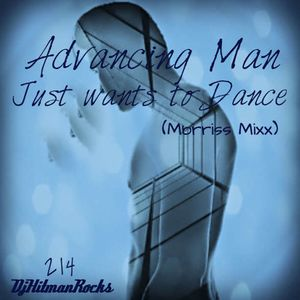 Advancing man Just wants to Dance (Morris's Mix)