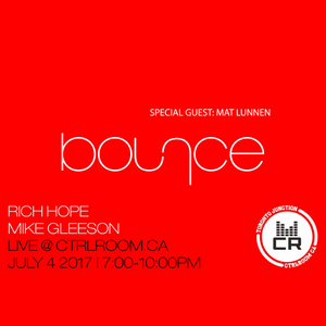 Bounce Session1 @ CTRL ROOM - July 4 2017