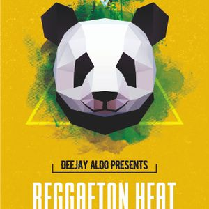► DEEJAY ALDO - REGGAETON HEAT 4 ◀