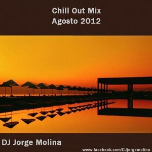 Jorge Molina (Chill out Mix Agosto 2012)
