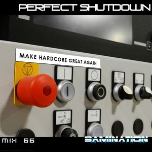 Mix 66 - Perfect Shutdown