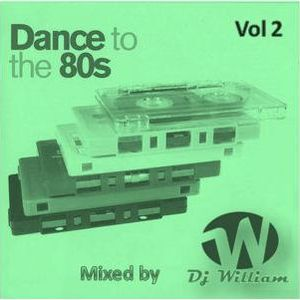 Dance to The 80s Vol 2