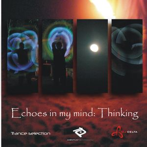 Echoes in my mind: Thinking