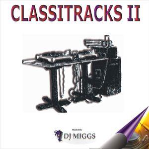 DJ MIGGS SA - Classitracks II